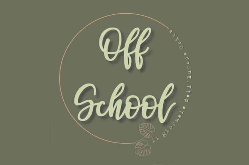 """L' inizio augurale di """"Off-school"""" !"""